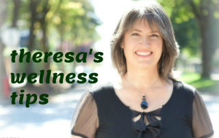 Theresa's Wellness Tips2