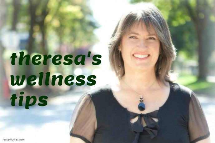 Theresa's Wellness Tips2